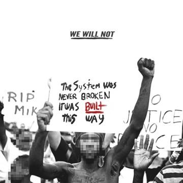 TI We Will Not
